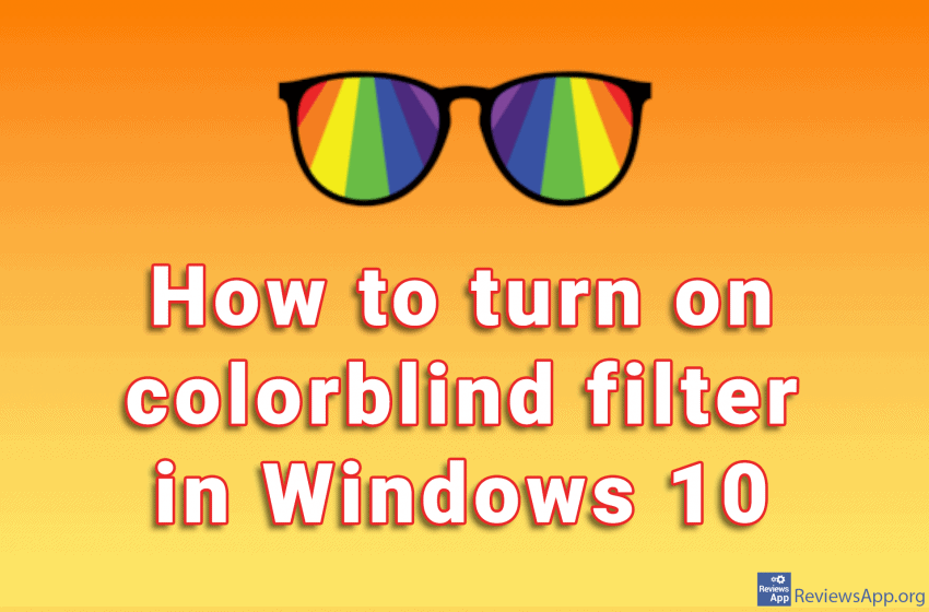 How to turn on colorblind filter in Windows 10