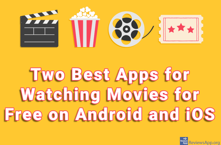 Two Best Apps for Watching Movies for Free on Android and iOS