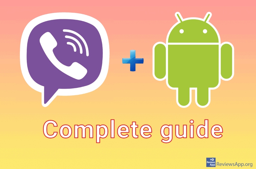Viber for Android – a complete guide