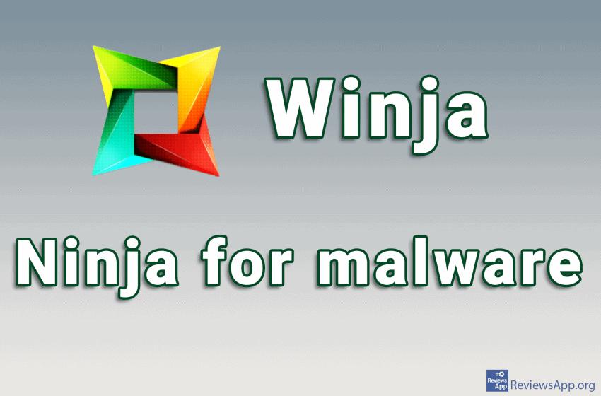 Winja – ninja for malware