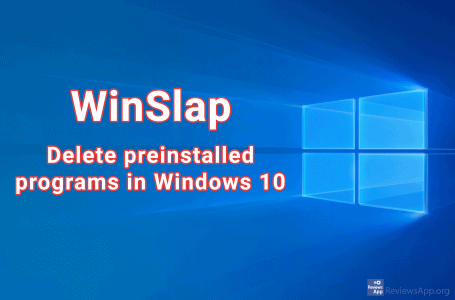 WinSlap – delete preinstalled programs in Windows 10