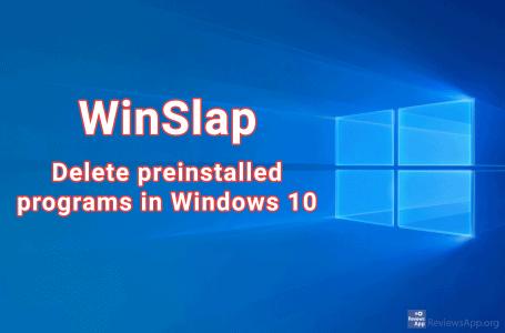 WinSlap – delete preinstalled programs in Windows 10