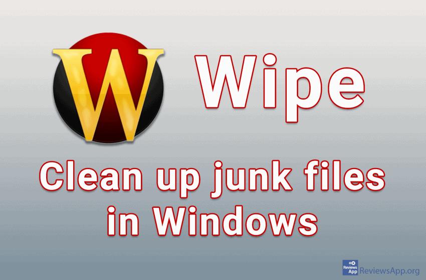 Wipe – clean up junk files in Windows