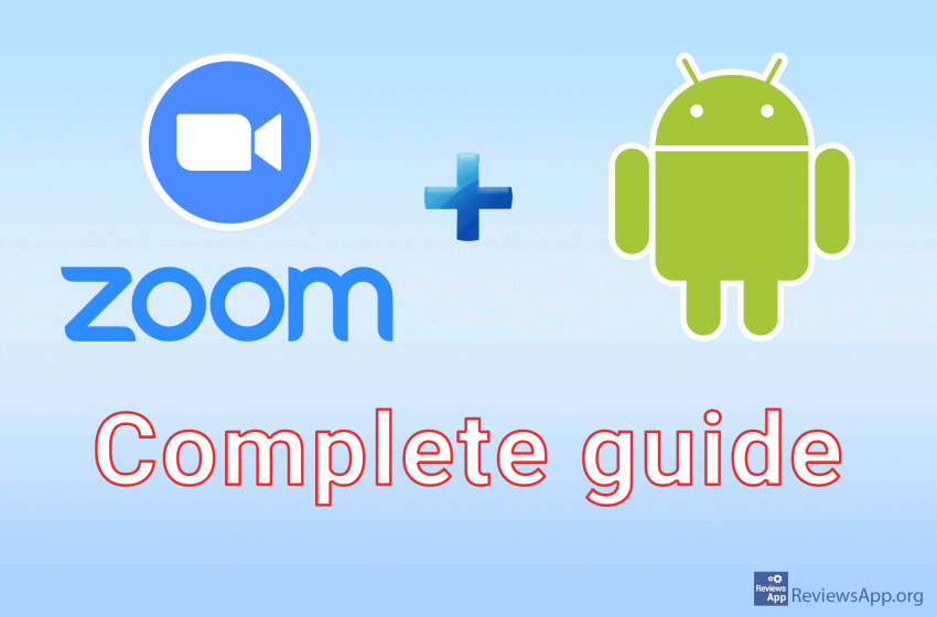 Zoom for Android a complete guide